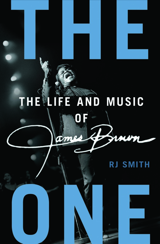 The Life and Music of James Brown The One